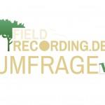 FieldRecording.de Umfrage Herbst 2014